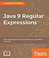 Java 9 Regular Expressions Front Cover
