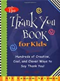 The Thank You Book for Kids, Ali Lauren Spizman, 1563526409
