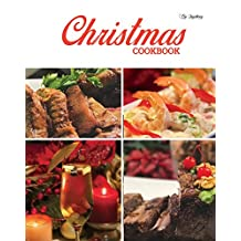 Christmas Cookbook: With Mexican Touch, Different Dinner Ideas, Homemade Recipes For Happy Holidays: (English and Spanish Edition)