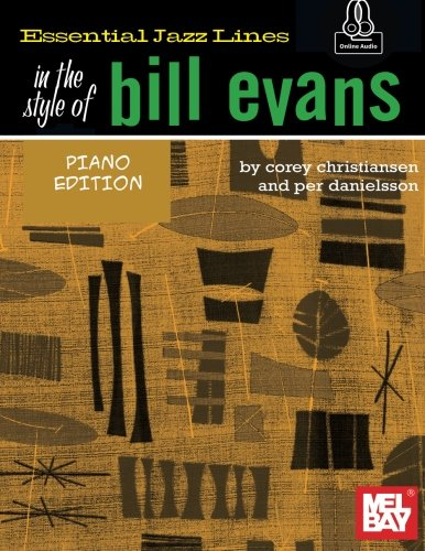 Essential Jazz Lines: In the Style of Bill Evans -