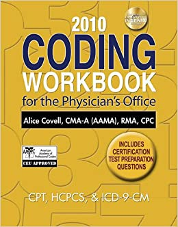 2010 Coding Workbook for the Physician's Office (Coding Workbook for the Physician's Office (W/CD))