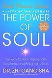 The Power of Soul, Zhi Gang Sha, 1416550348