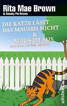 Die Katze lässt das Mausen nicht / Maus im Aus: Ein Fall für Mrs. Murphy (Catch As Cat Can/Tail Of The Tip-Off (Mrs. Murphy, #10-11)) 3548281354 Book Cover