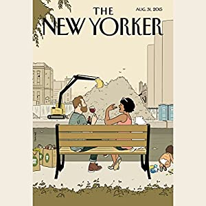 The New Yorker, August 31st 2015 (Evan Osnos, George Packer, Steve Coll) Periodical