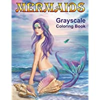 Mermaids Grayscale Coloring Book: Coloring Books for Adults