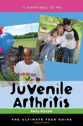 Juvenile Arthritis: The Ultimate Teen Guide (It Happened to Me) by Scarecrow Press