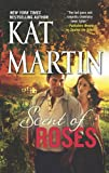 Scent of Roses, Kat Martin, 0778316114