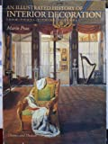 An Illustrated History of Interior Decoration : From Pompeii to Art Nouveau, Praz, Mario, 0500278156