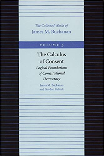 CALCULUS OF CONSENT: Logical Foundations of Constitutional