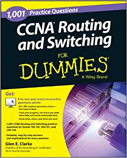 1, 001 CCNA Routing and Switching Practice Questions For Dummies