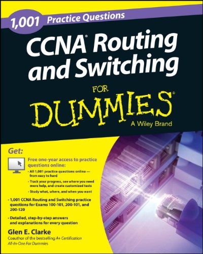 1,001 CCNA Routing and Switching Practice Questions For Dummies (+ Free Online Practice)