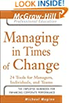 Managing in Times of Change: 24 Tools...