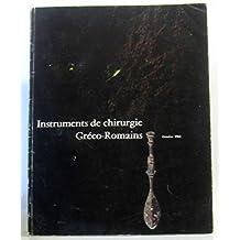 Instruments de chirurgies gréco-romains, propriété de la fondation Hardt (catalogue)