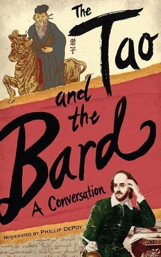 Download The Tao and the Bard: A Conversation PDF