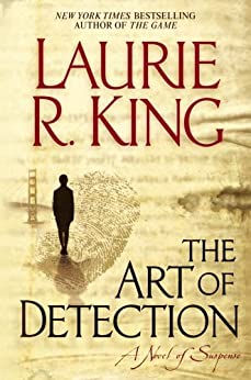 The Art of Detection (A Kate Martinelli Mystery Book 5) by [King, Laurie R.]