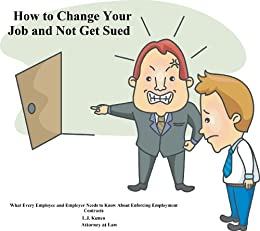 How to Change Your Job and Not Get Sued