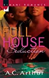 Full House Seduction, A. C. Arthur, 0373861273