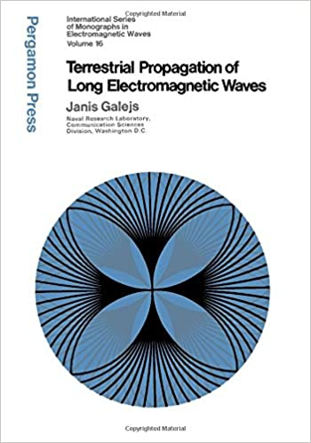 Book Terrestrial Propagation of Long Electromagnetic Waves (International series of monographs in electromagnetic waves)