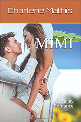 Amazon Fr Mimi Paradise Valley Romance Charlene Mathis