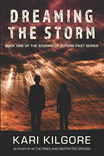Dreaming the Storm (Storms of Future Past)