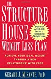 img - for Structure House Weight Loss Plan Achieve Your Ideal Weight Through a New Relationship with Food [HC,2007] book / textbook / text book