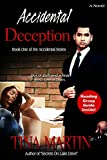 Accidental Deception (The Accidental Series Book 1)