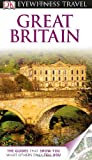 img - for DK Eyewitness Travel Guide: Great Britain book / textbook / text book