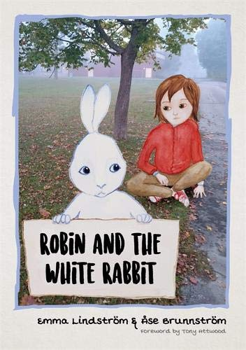 Download Robin and the White Rabbit: A Story to Help Children with Autism to Talk about their Feelings and Join In ebook