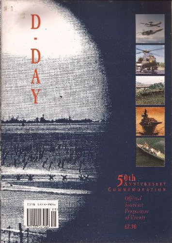 D-Day. 50th Anniversary Commemoration. Official Souvenir Programme of Events