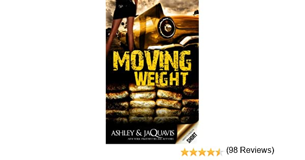 Moving weight ebook short kindle edition by ashley jaquavis moving weight ebook short kindle edition by ashley jaquavis literature fiction kindle ebooks amazon fandeluxe Images