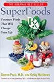 Superfoods Rx, Steven G. Pratt and Kathy Matthews, 0060535687