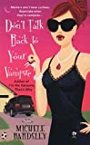 Don't Talk Back to Your Vampire, Michele Bardsley, 0451221702