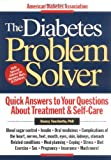 The Diabetes Problem Solver, Nancy Touchette, 1580400094