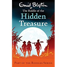 The Riddle of the Hidden Treasure (Enid Blyton: Riddles)