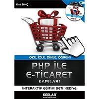 PHP İLE E TİCARET KAPILARI: Oku, İzle, Dinle, Öğren!