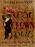 The Cat and Crown Irish Pub Metal Sign, ales and spirits, Halfpenny Gate, Ireland