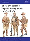 The New Zealand Expeditionary Force in World War I (Men-at-Arms)