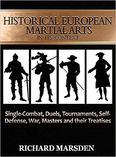 Historical European Martial Arts in its Context: Single