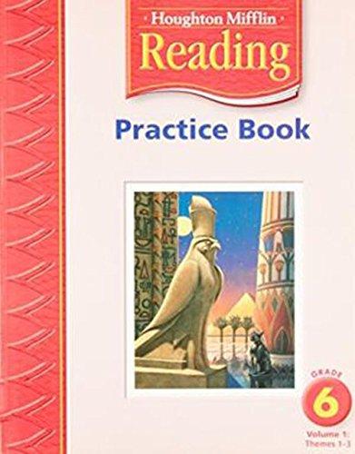 Practice Book Grade 6 Vol 1 Themes 1 3 Houghton Mifflin