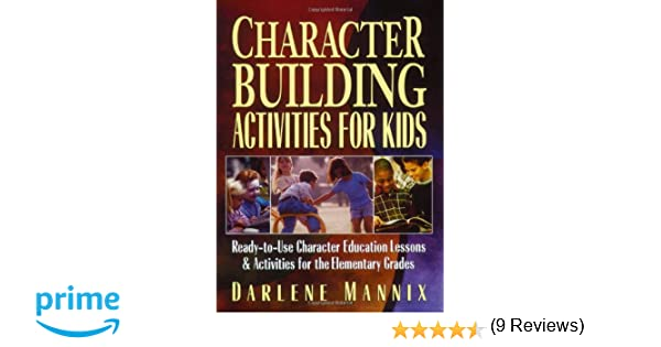 Character Building Activities for Kids: Ready-to-Use Character ...