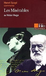 Les Misérables de Victor Hugo par Henri Scepi