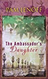 The Ambassador's Daughter, Pam Jenoff, 1611738296