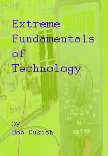 Extreme Fundamentals of Technology