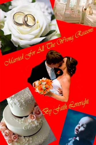 Married For All The Wrong Reasons Text fb2 book