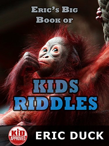 Eric's Big Book of Kids Riddles (Eric's Big Books for Kids 3) -