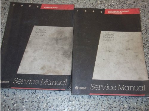 (1985 DODGE RAM VAN CARAVAN PLYMOUTH VOYAGER Service Repair Shop Manual SET OEM (chassis/body service manual, and the electrical and engine performance)