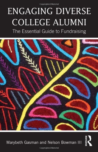 Books : Engaging Diverse College Alumni: The Essential Guide to Fundraising by Marybeth Gasman (2013-02-08)