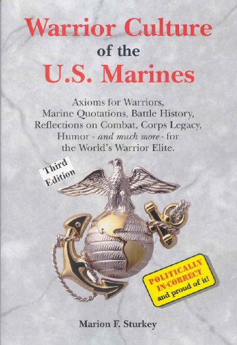 Warrior Culture of the U.S. Marines ()