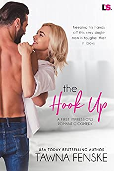 The Hook Up (First Impressions) by [Fenske, Tawna]