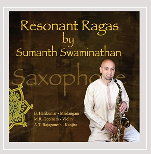 Sumanth Swaminathan - Resonant Ragas (CD)